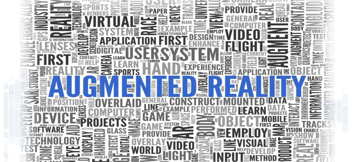 The New Reality: Not Virtual…but Augmented